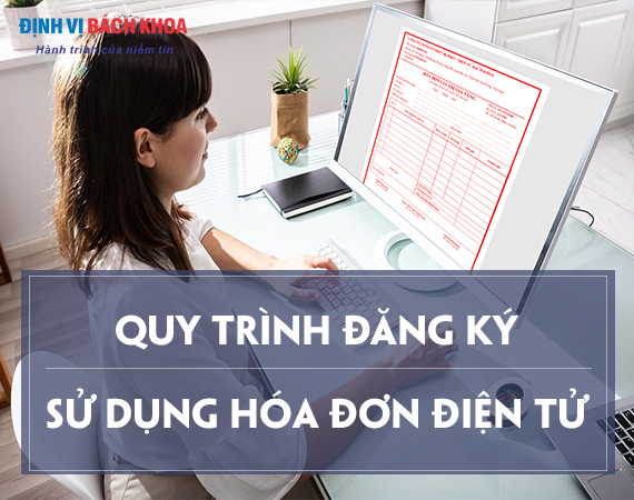 3 Quy trình đăng ký sử dụng hóa đơn điện tử 1