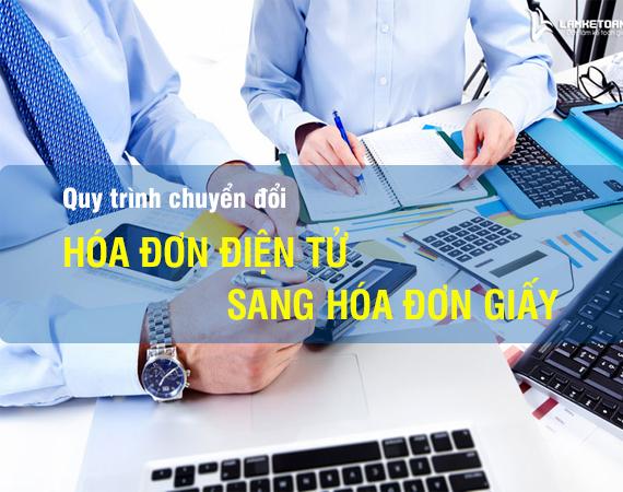 Quy trình chuyển đổi hóa đơn điện tử sang hóa đơn giấy 1