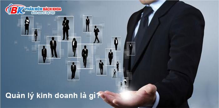 Quản lý kinh doanh là gì