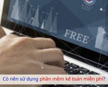 Có nên sử dụng phần mềm kế toán miễn phí? 11
