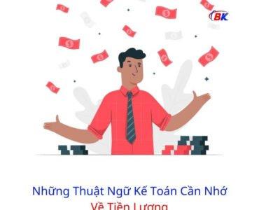 Những Thuật Ngữ Kế Toán Cần Nhớ Về Tiền Lương 26