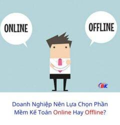 Doanh Nghiệp Nên Lựa Chọn Phần Mềm Kế Toán Online Hay Offline? 5