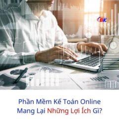 Phần Mềm Kế Toán Online Mang Lại Những Lợi Ích Gì? 6